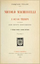 Niccolò Machiavelli e i suoi tempi, vol. I