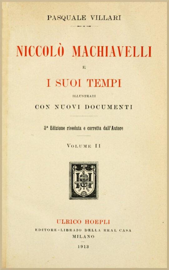 Niccolò Machiavelli e i suoi tempi, vol. II