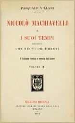 Niccolò Machiavelli e i suoi tempi, vol. III