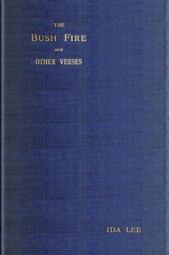 The Bush Fire / And Other Verses