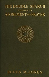 The Double Search / Studies in Atonement and Prayer