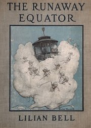 The Runaway Equator / And the Strange Adventures of a Little Boy in Pursuit of It