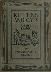Kittens and Cats / A First Reader