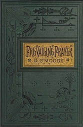 Prevailing Prayer: What Hinders It?