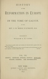 History of the Reformation in Europe in the Time of Calvin, Vol. 7 (of 8)