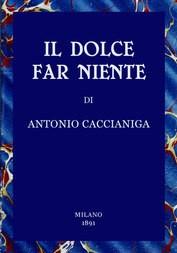 Il dolce far niente / Scene della vita veneziana del secolo passato