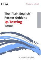 "The ""Plain English"" Pocket Guide to e-Testing Terms"