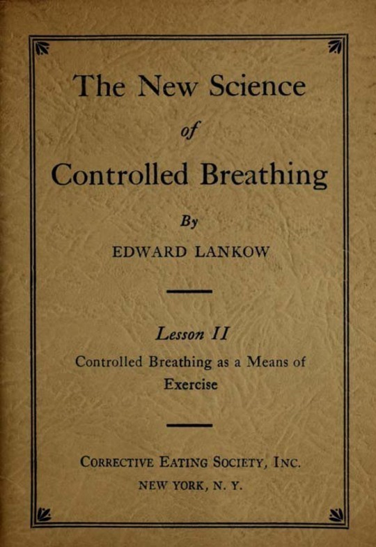 The New Science of Controlled Breathing, Vol. 2 (of 2) / The Secret of Strength, Energy and Beauty—Through Breath Control