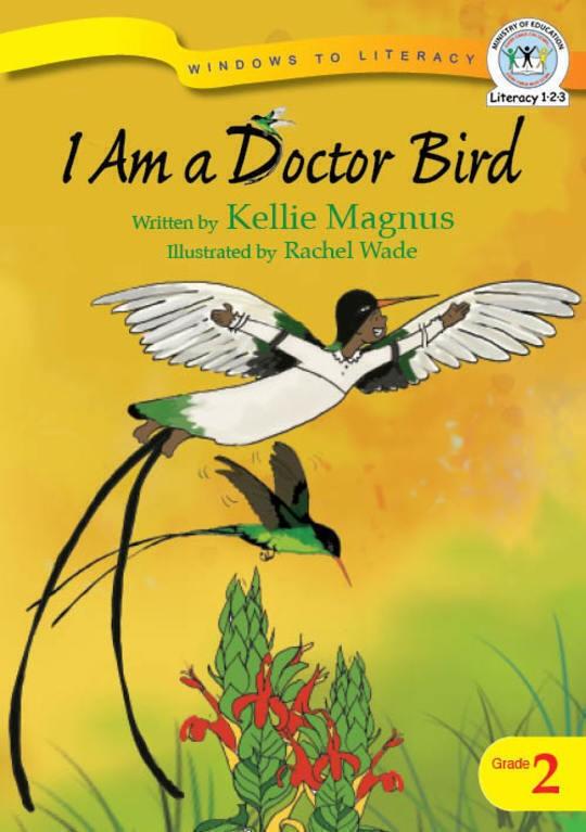 I Am a Doctor Bird