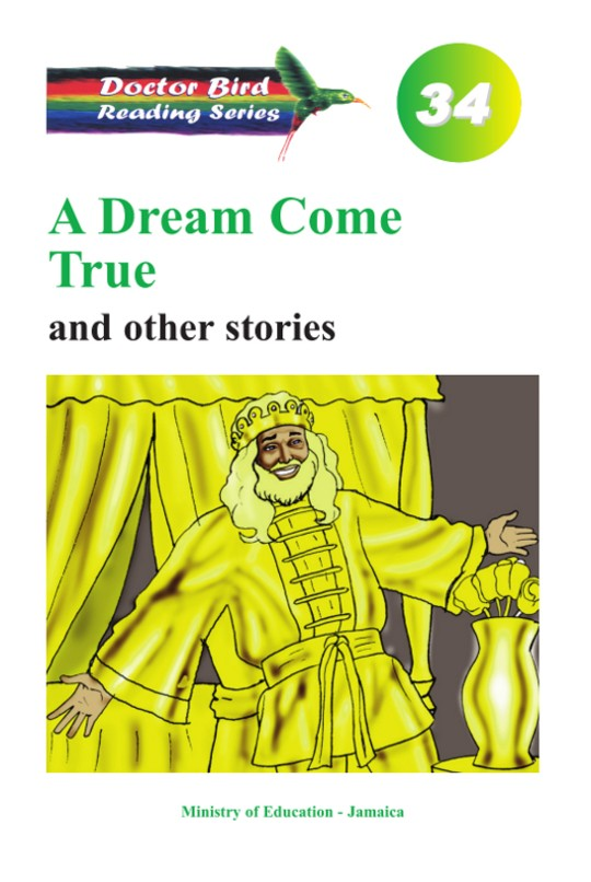 A Dream Come True and other stories