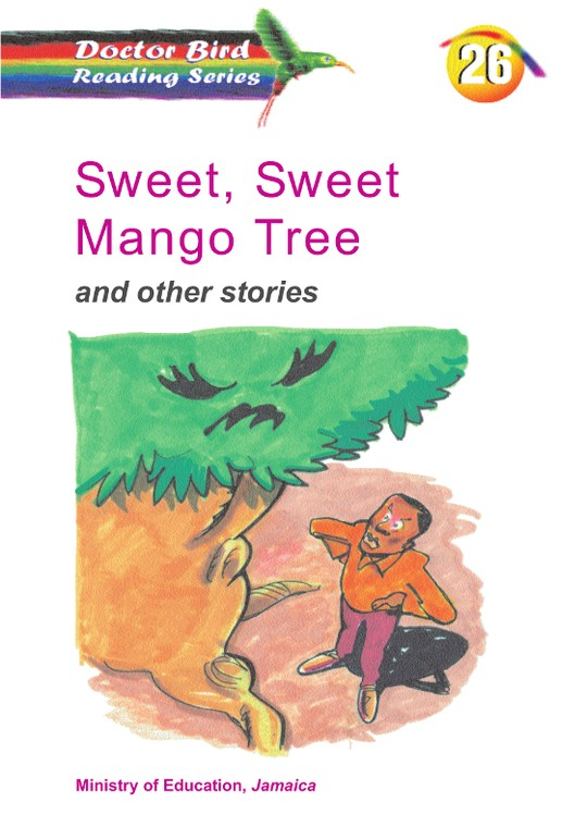 Sweet, Sweet Mango Tree and other stories