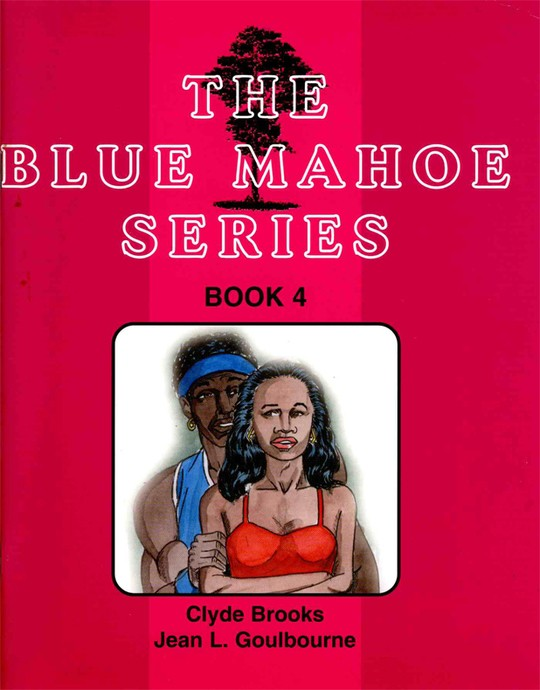 The Blue Mahoe Series: Book 4