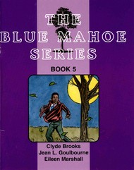 The Blue Mahoe Series: Book 5
