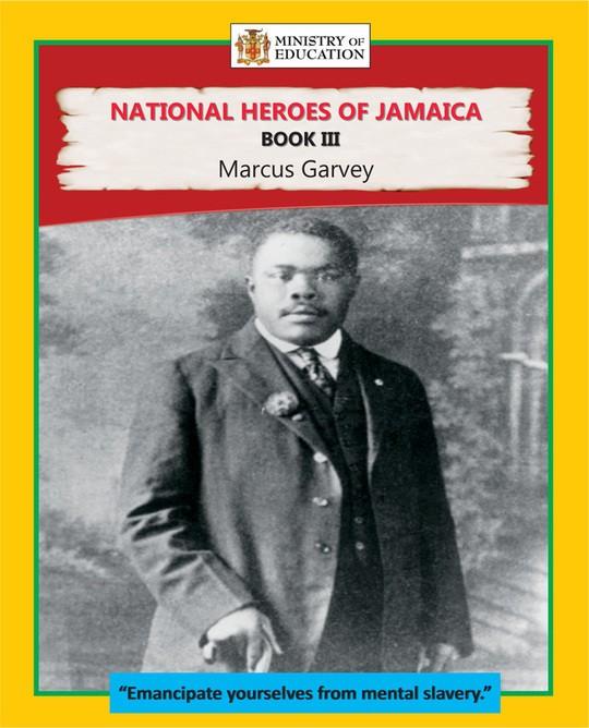 National Heroes of Jamaica Book III: Marcus Garvey