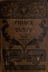 Prince Dusty / A Story of the Oil Regions