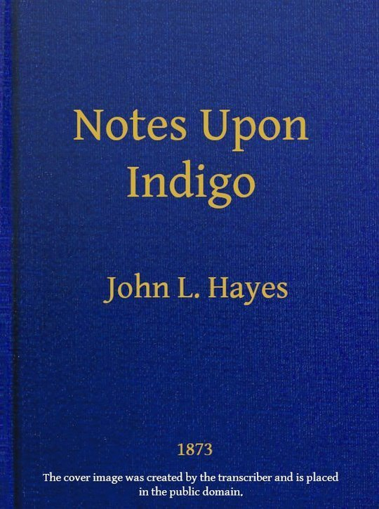 Notes Upon Indigo