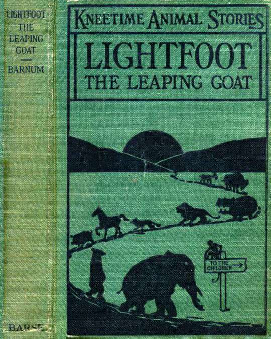 Lightfoot, the Leaping Goat / His Many Adventures