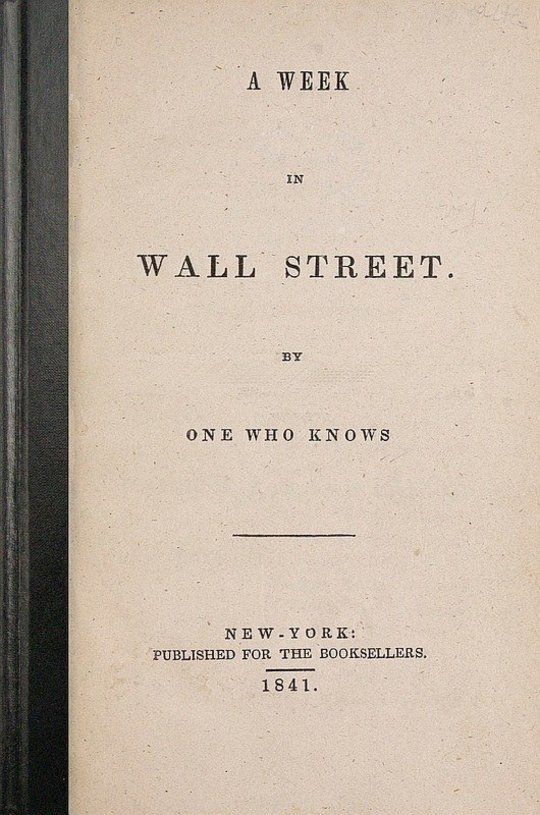 A Week in Wall Street / By One who Knows