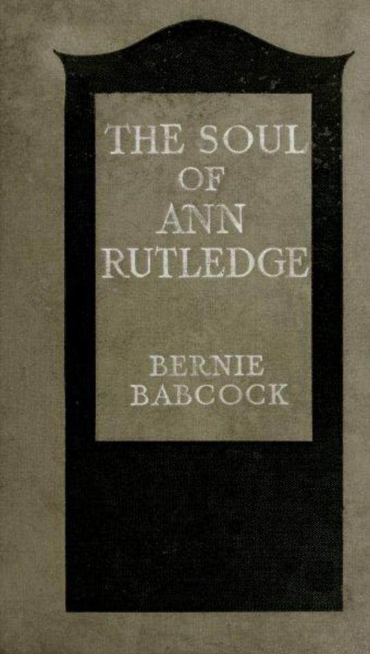 The Soul of Ann Rutledge: Abraham Lincoln's Romance