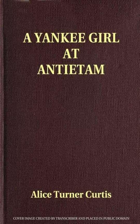 A Yankee Girl at Antietam