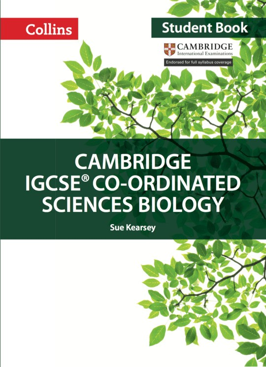 Collins Cambridge IGCSE™ Co-ordinated Sciences Biology Student's