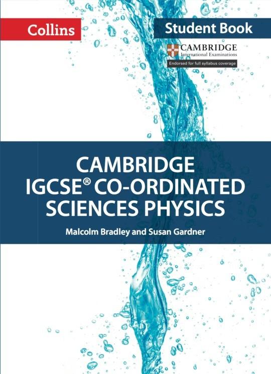 Collins Cambridge IGCSE™ Co-ordinated Sciences Physics Student's