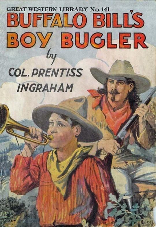 Buffalo Bill's Boy Bugler / The Last of the Indian Ring
