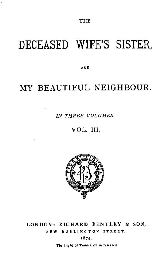 The Deceased Wife's Sister, and My Beautiful Neighbour, v. 3