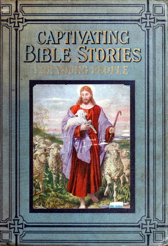 Captivating Bible Stories / For Young People Written in Simple Language