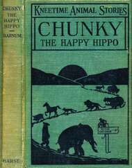 Chunky, the Happy Hippo His Many Adventures