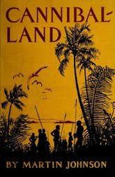Cannibal-land / Adventures with a camera in the New Hebrides