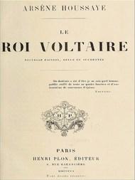 Le roi Voltaire