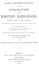 Some Observations Upon the Civilization of the western Barbarians / particularly of the English; made during the residence of / some years in those parts.