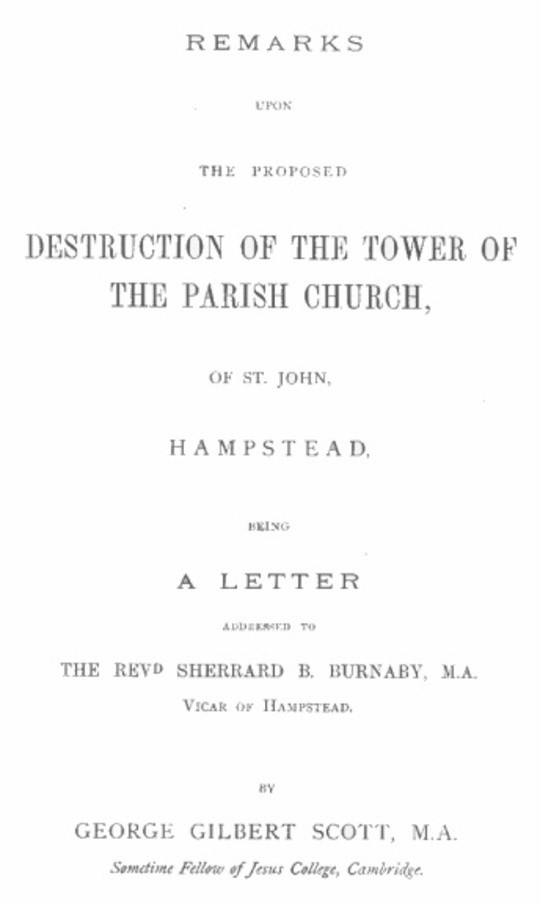 Remarks upon the proposed destruction of the tower of the Parish Church of St. John, Hampstead