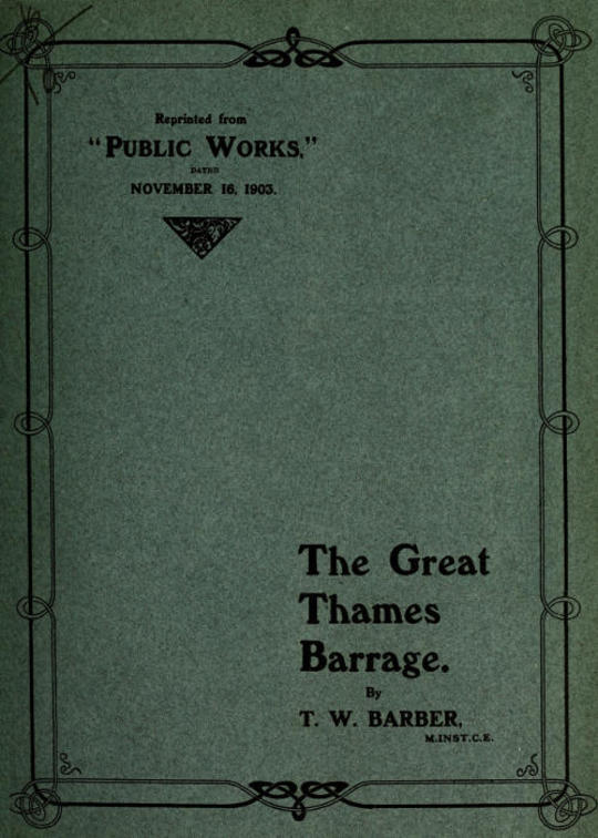 The Great Thames Barrage