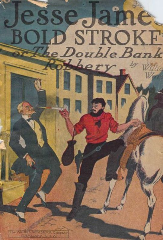 Jesse James' Bold Stroke / The Double Bank Robbery