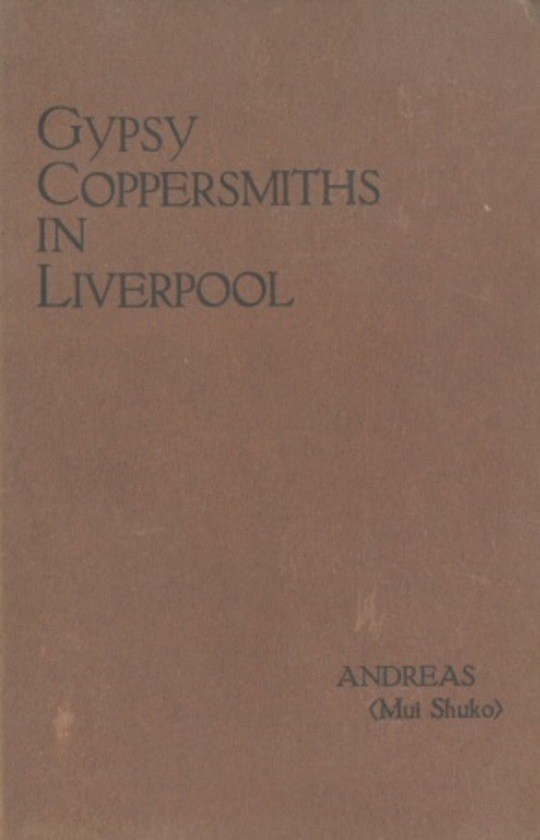 Gypsy Coppersmiths in Liverpool and Birkenhead