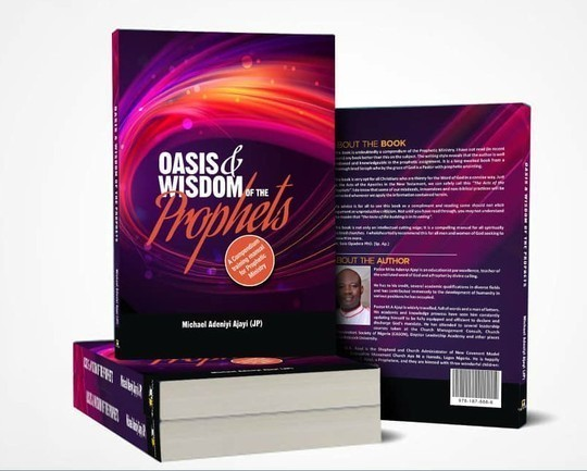 OASIS & WISDOM OF THE PROPHETS: A Compendium training manual for Prophetic Ministry