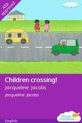 Children crossing!