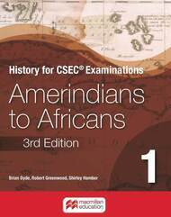 History for CSEC® Examinations Book 1: Amerindians to Africans