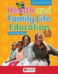 Health and Family Life Education Student's Book 3