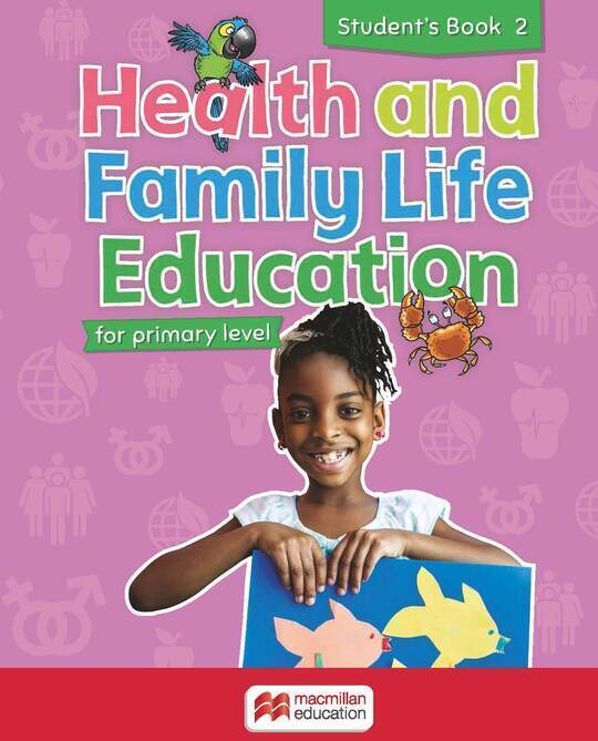 Health and Family Life Education Student's Book 2
