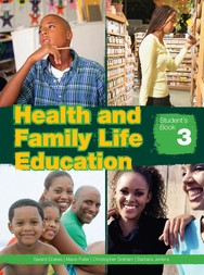 Health and Family Life Education: Student's Book 3 (Grade 9)