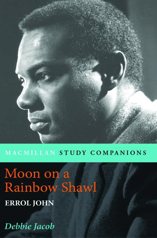 Macmillan Study Companions: Moon on a Rainbow Shawl by Errol John