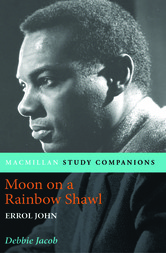 Macmillan Study Companions: Moon on a Rainbow Shawl by Errol John