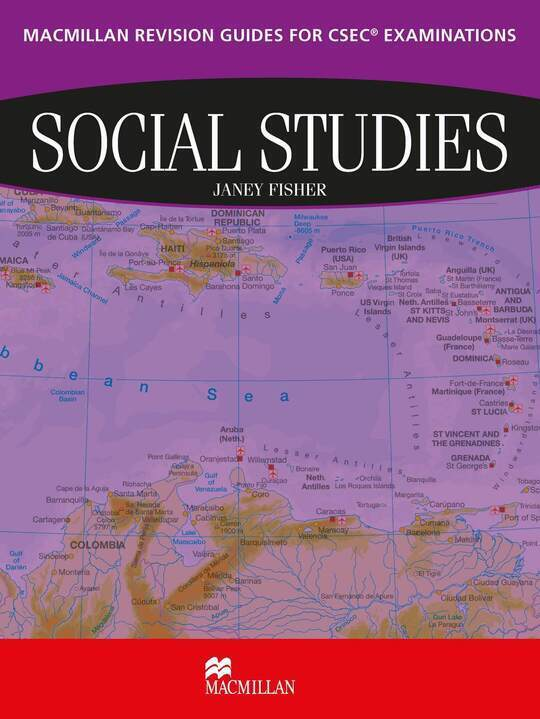 Macmillan Revision Guides for CSEC® Examinations Social Studies