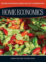 Macmillan Revision Guides for CSEC® Examinations: Home Economics