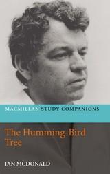 Macmillan Study Companions: The Humming-Bird Tree by Ian McDonald