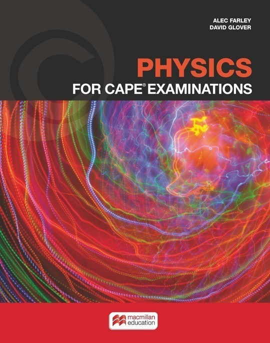 Physics for CAPE® Examinations