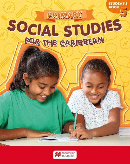 Primary Social Studies for the Caribbean Student's Book 5